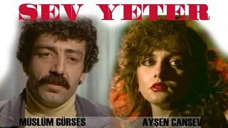 Sev Yeter - Türk Filmi