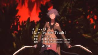 Download Rokka no Yuusha 六花の勇者 OP   Opening 「Cry for the Truth」