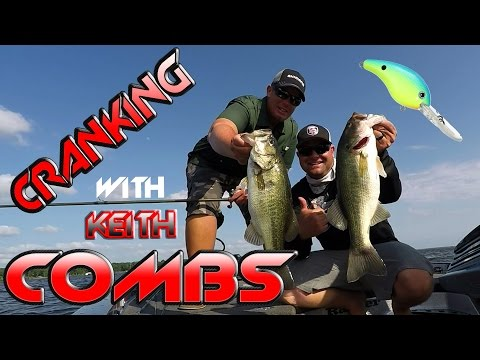 Deep Cranking Lake Fork Ft. Keith Combs