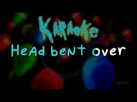 Head Bent Over - Rick and Morty Karaoke