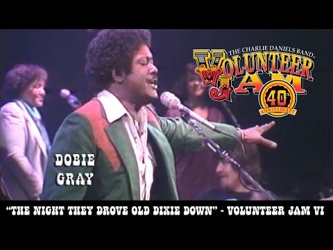 The Night They Drove Old Dixie Down - Dobie Gray - Volunteer Jam VI