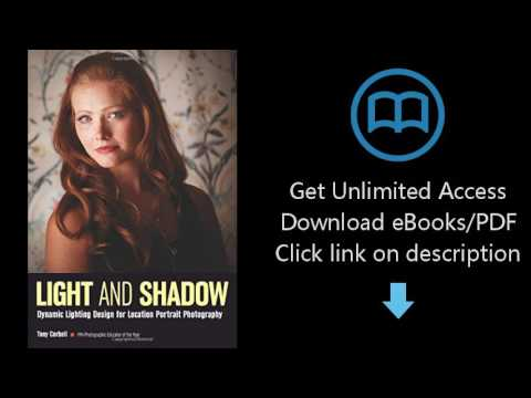 Download Light & Shadow: Dynamic Lighting Design for Location Portrait  Photography [P D F]