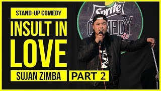 Insult in Love Part 2 I Stand-up Comedy by Sujan Zimba