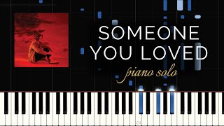 Someone You Loved - Lewis Capaldi (Piano Solo + Tutorial)