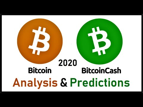 Bitcoin & Bitcoin Cash Analysis & Predictions 2020/ Edgar Gabriel