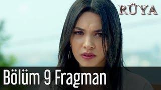 Rüya 9. Bölüm Fragman