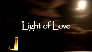 Light of Love (A Worship Song)