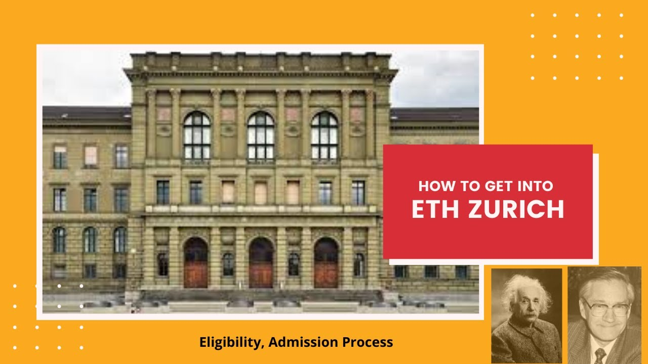 How To Get Into Eth Zurich Eligibility Admission Process Youtube