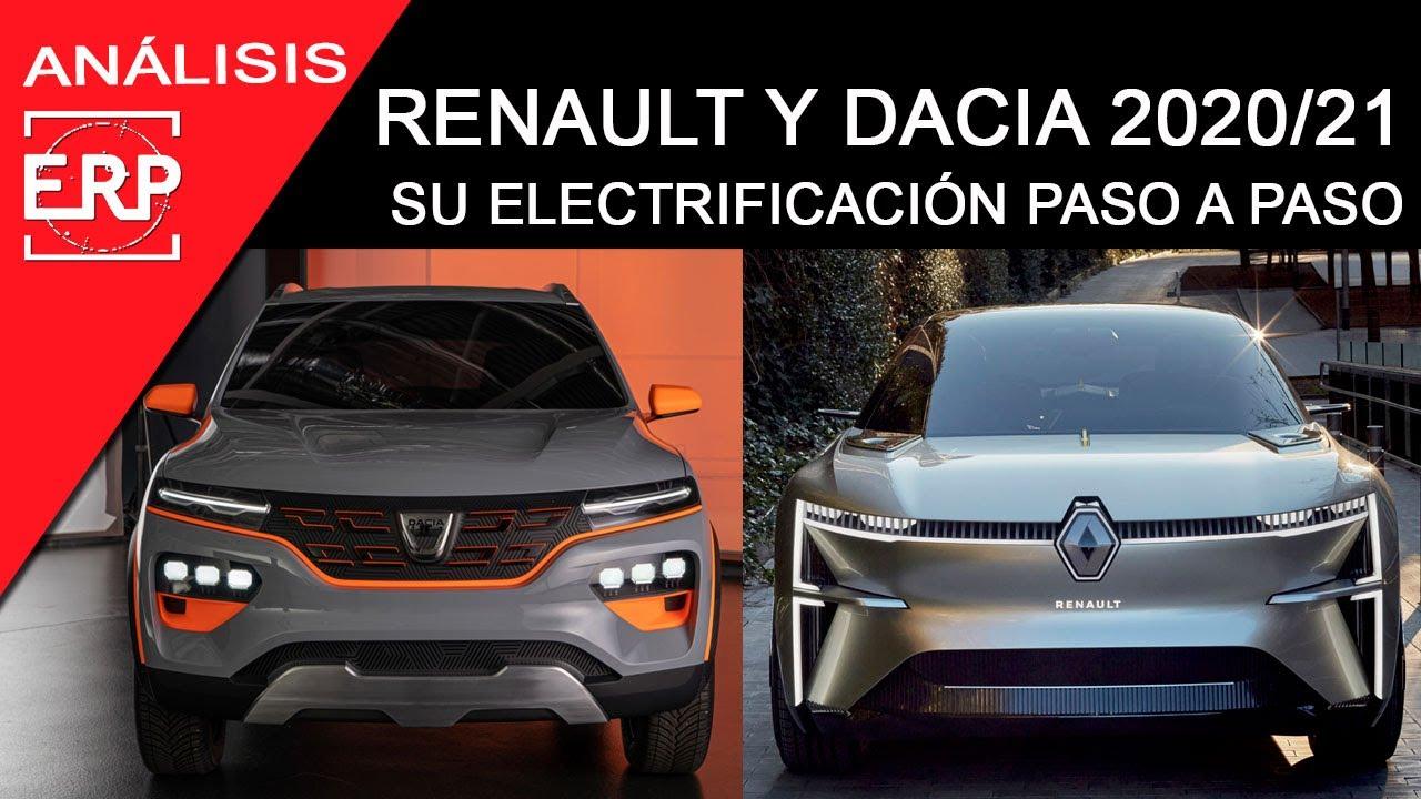 Renault y DACIA 2021 / 2021. Su electrificación paso a paso.