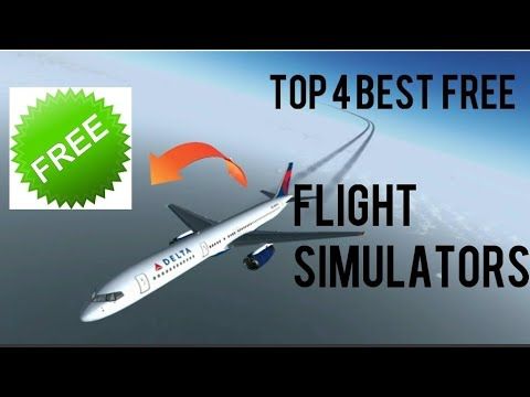 Top 4 Best Free Flight Simulators For Android, IPhone And IPad, Windows And Mac Os(pc) 2018