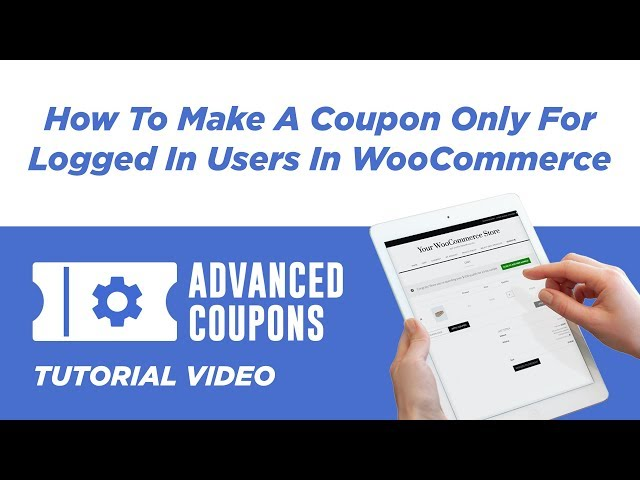 How To Make A Coupon Only For Logged In Users In WooCommerce