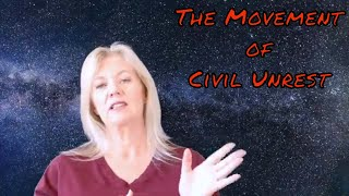 The Movement of Civil Unrest - Brenda Gervais