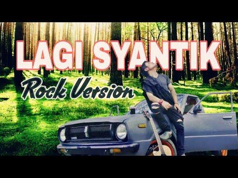 Lagi Syantik - Siti Badriah [ROCK COVER]
