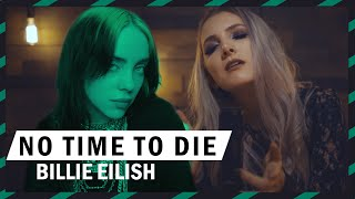 Billie Eilish - No Time To Die - Music video ROCK cover by Halocene