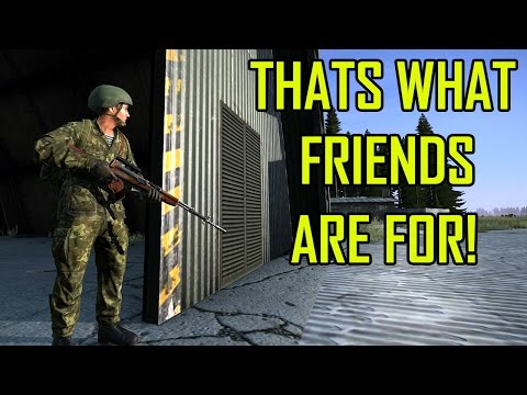That's what friends are for! - DayZ Standalone Gameplay