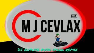 Download Mp3 DJ REMIK KUPUJA PUJA iPank MJ CEVLaX