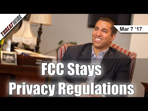 FCC Stays Privacy Regulations, CloudPets Ignores Hack, & 32 Million Yahoo Accts Hacked - Threat Wire
