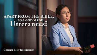 "2020 Christian Testimony Video | ""Apart From the Bible, Has God Made Utterances?"""