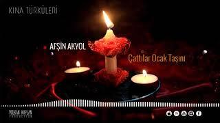 Çattılar Ocak Taşını - Afşin Akyol [ 2020 © Kına Türküleri ] Resimi