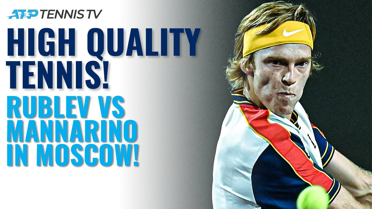 High-Quality Match Between Andrey Rublev & Adrian Mannarino! | Moscow 2021 Round 2