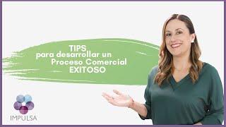 Tips para desarrollar un proceso comercial EXITOSO 🎯