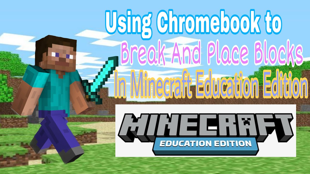 Using Chromebook to break and place blocks in Minecraft Education Edition