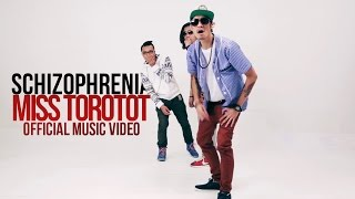 Schizophrenia - Miss Torotot [Mas Official Music Video]