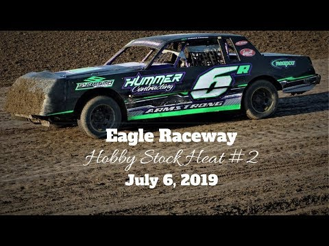 07/06/2019 Eagle Raceway Hobby Stock Heat #2