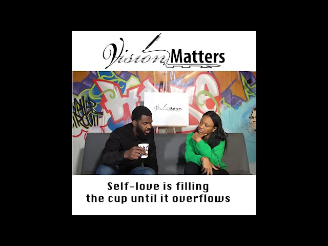 Self Love Tips For Successful Relationships | Vision Matters