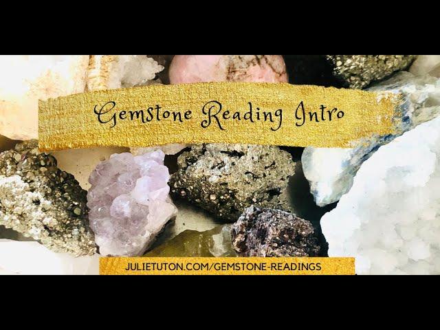 Gemstone Reading intro