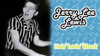 Jerry Lee Lewis - Livin