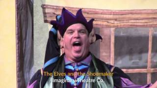 Two on the Aisle - Review of The Elves and the Shoemaker - Imaginary Theatre Company