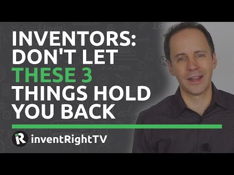 inventors:-don't-let-these-3-things-hold-you-back
