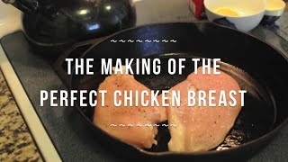 The Making Of The Perfect Chicken Breast | By @cooksmarts