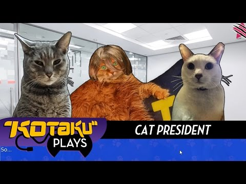 Kotaku Plays Cat President, A More Purrrrfect Union