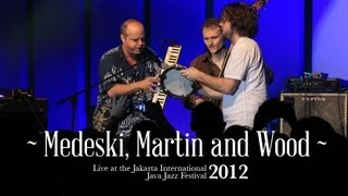"Medeski Martin & Wood ""I Wanna Ride You"" live at Java Jazz Festival 2012"