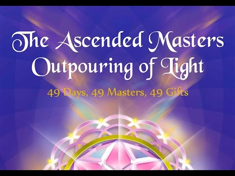 The 7 weeks Ascended Masters outpouring of Light, Window of Divine Intervention in our Lives