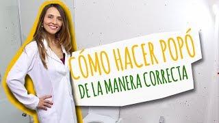 Cómo hacer POPÓ de la MANERA CORRECTA