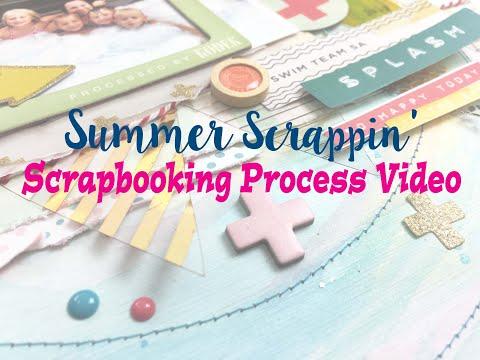 "Summer Scrapping 2019 Day 19- Scrapbooking Process #219- ""Hot Tub, Sun & Fun"""