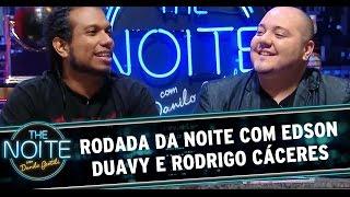 The Noite (13/11/14) - Rodada da Noite com Edson Duavy e Rodrigo Cáceres