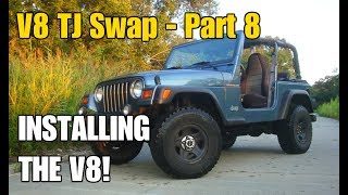 Installing the V8! | V8 TJ Part 8
