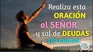 REALIZA ESTA ORACIÓN AL SEÑOR Y SAL DE DEUDAS YA MISMO!!