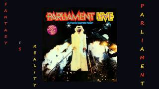 Parliament - Fantasy is Reality 1977