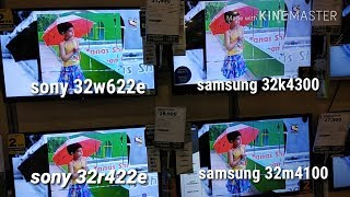 Samsung 32k4300 v/s Sony 32w622e & Sony r422e v/s Samsung 32m4100,Picture Quality Test.My Opinion..