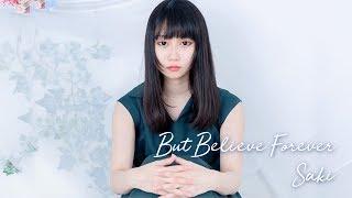 Saki - But Believe Forever