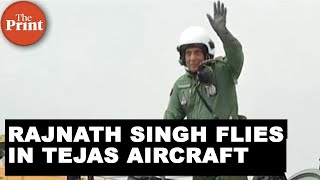Rajnath Singh becomes the first Defence Minister to fly the Tejas aircraft