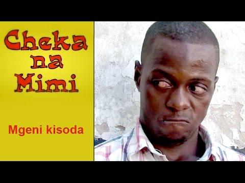 Mgeni Kisoda - Cheka na Mimi (Komedi)