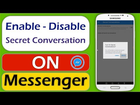 How To Enable And Disable Secret Conversation In Messenger - New Messenger Update 2019