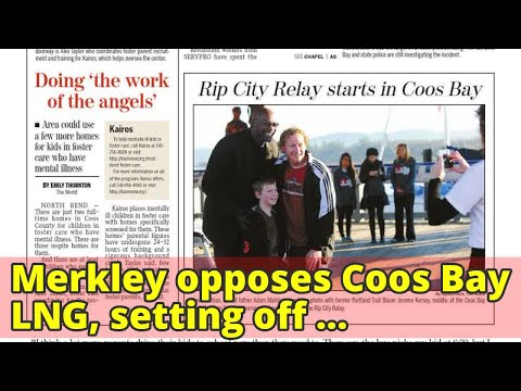 Merkley opposes Coos Bay LNG, setting off political row