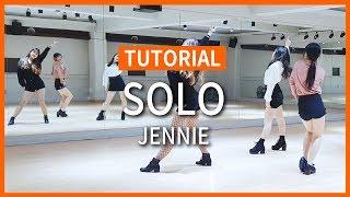 [Tutorial] JENNIE(제니) - 'SOLO'솔로 Dance 튜토리얼 (Mirrored)   안무배우기 거울모드